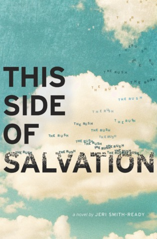 This Side of Salvation by Jeri Smith-Ready (April 2014) Amazon | Goodreads