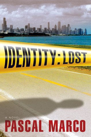 Identity: Lost by Pascal Marco   Amazon  |  Goodreads