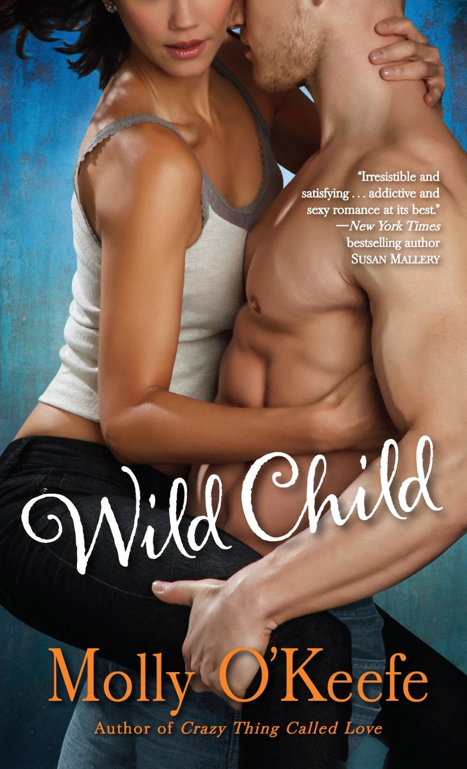 CEFS Review | Amazon | Goodreads Note from Sarah: My favorite novel from Molly O'Keefe in 2013 was actually Crazy Thing Called Love, but Wild Child edged it out on this list for magical penis reasons.