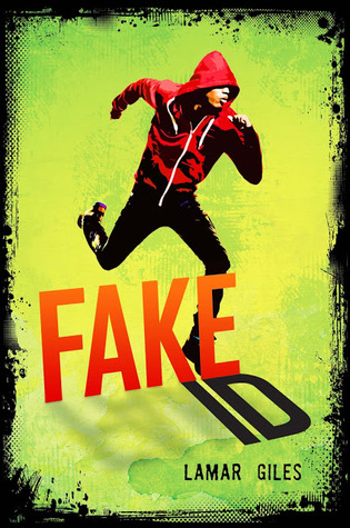 Fake ID by Lamar Giles  Amazon  |  Goodreads