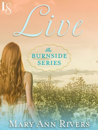 Live by Mary Ann Rivers  Review  |  Amazon  |  Goodreads