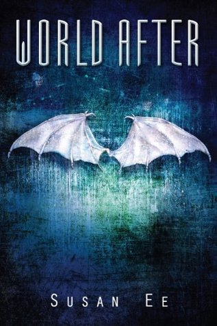 World After by Susan Ee  Amazon  |  Goodreads