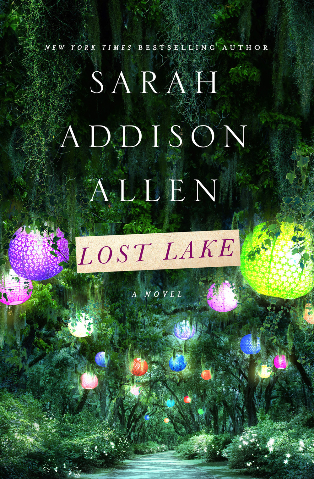 Lost Lake by Sarah Addison Allen  Amazon  |  Goodreads