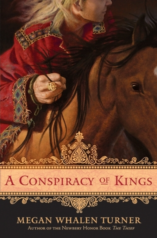 A Conspiracy of Kings by Megan Whalen Turner  Amazon  |  Goodreads