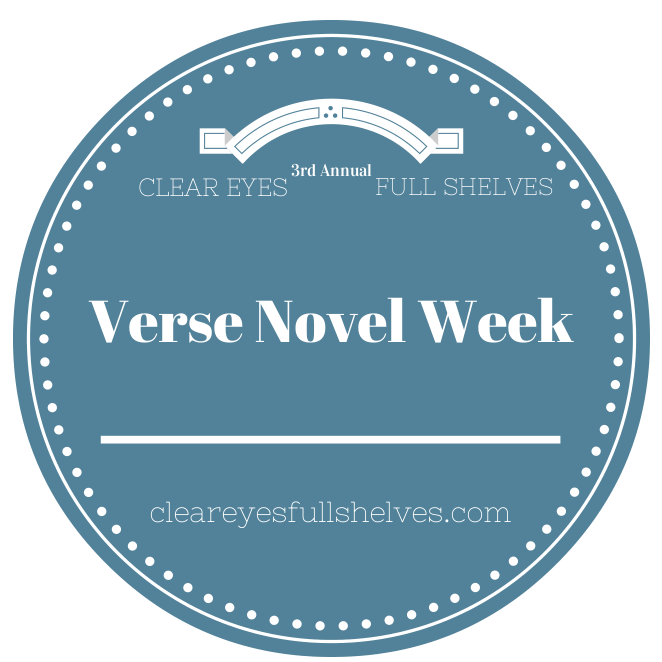 Kicking off Verse Novel Week on Clear Eyes, Full Shelves