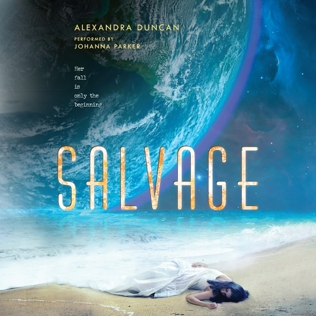 Salvage by Alexandra Duncan on Clear Eyes, Full Shelves