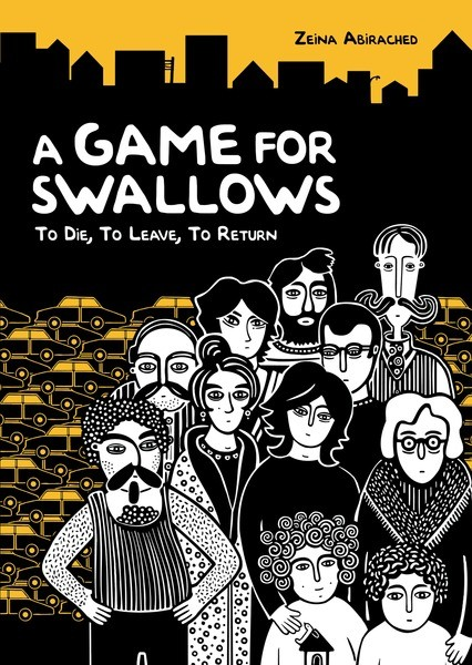 A Game for Swallows by Zeina Abirached Amazon | Goodreads