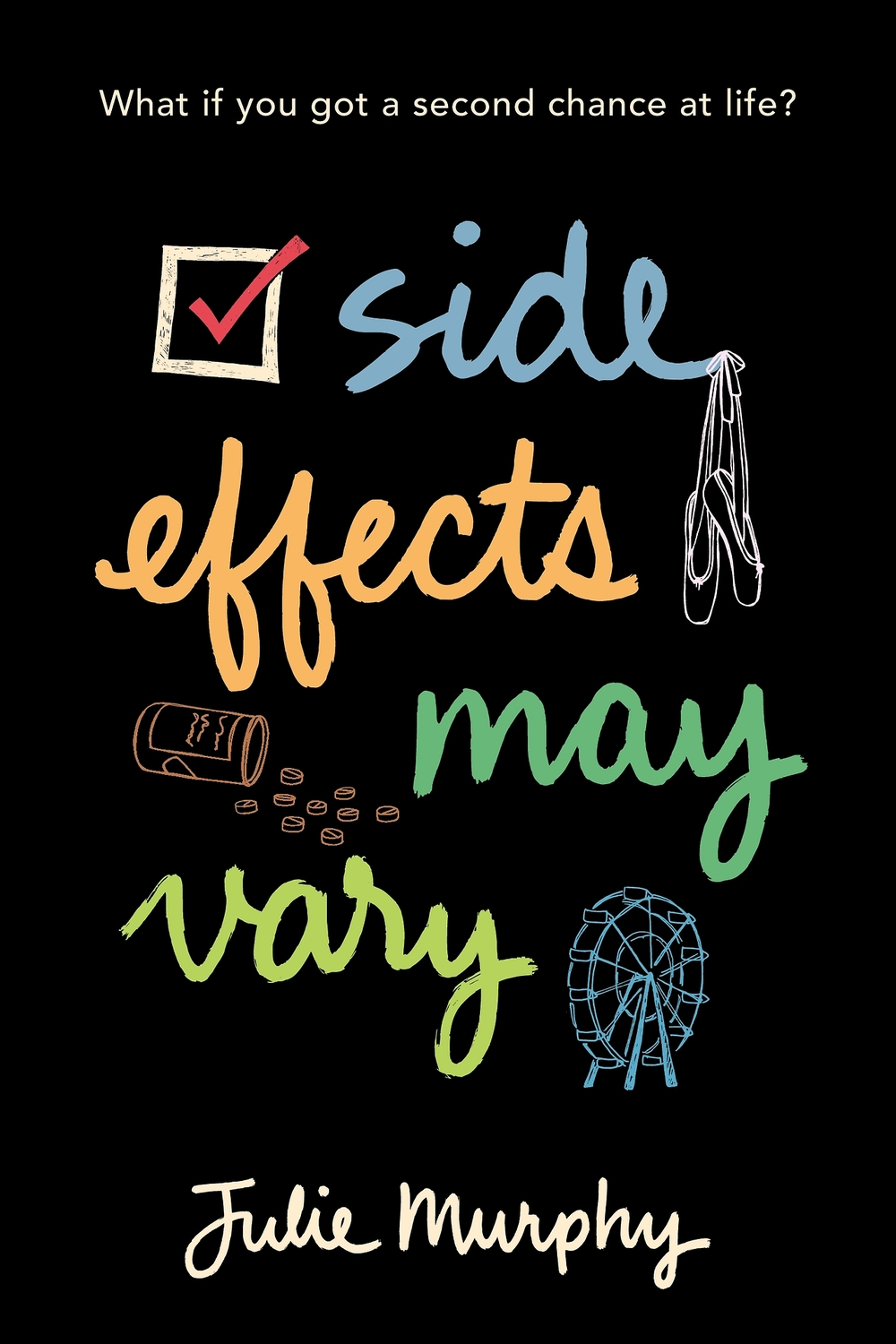 Side Effects May Vary by Julie Murphy Amazon | Goodreads