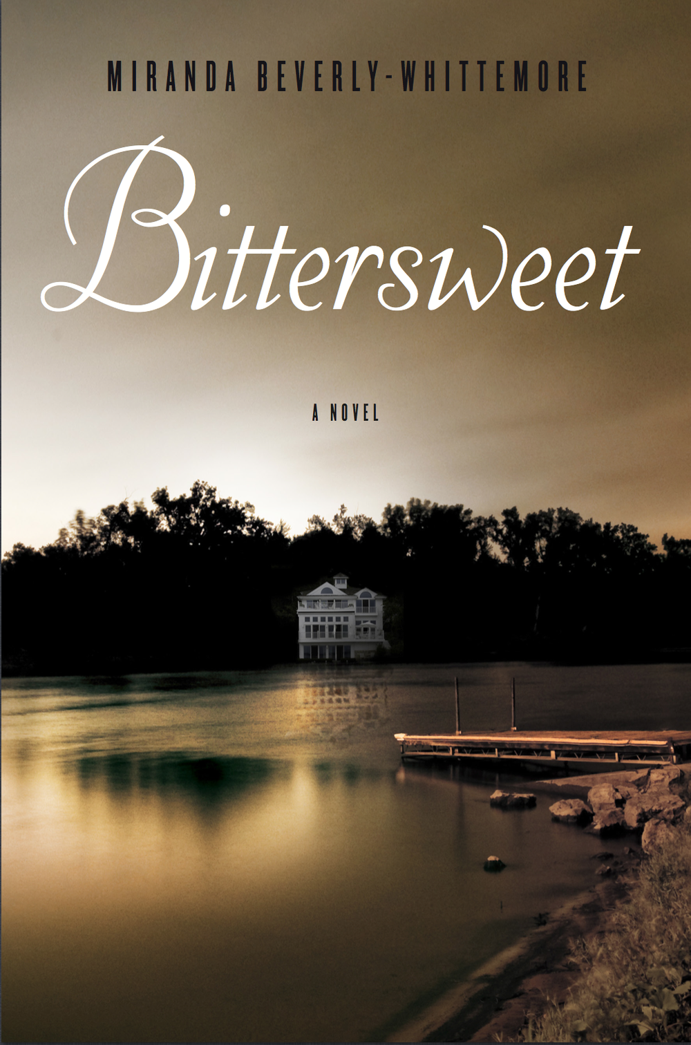 Bittersweet by Miranda Beverly-Whitmore