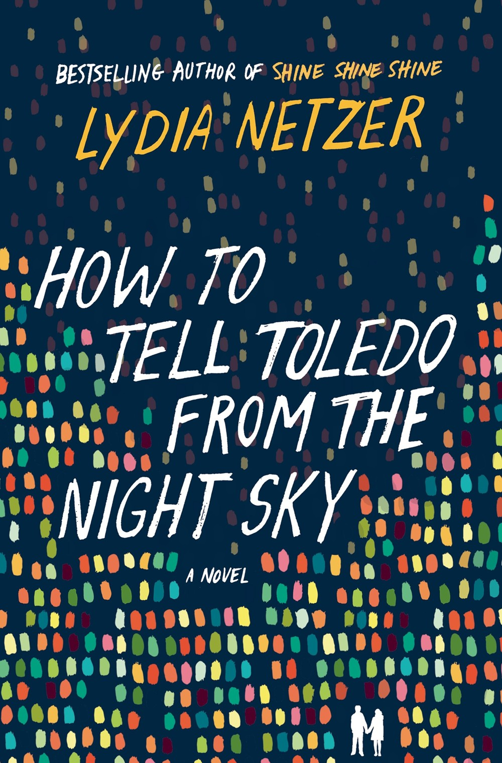 How to Tell Toledo from the Night Sky by Lynda Netzer