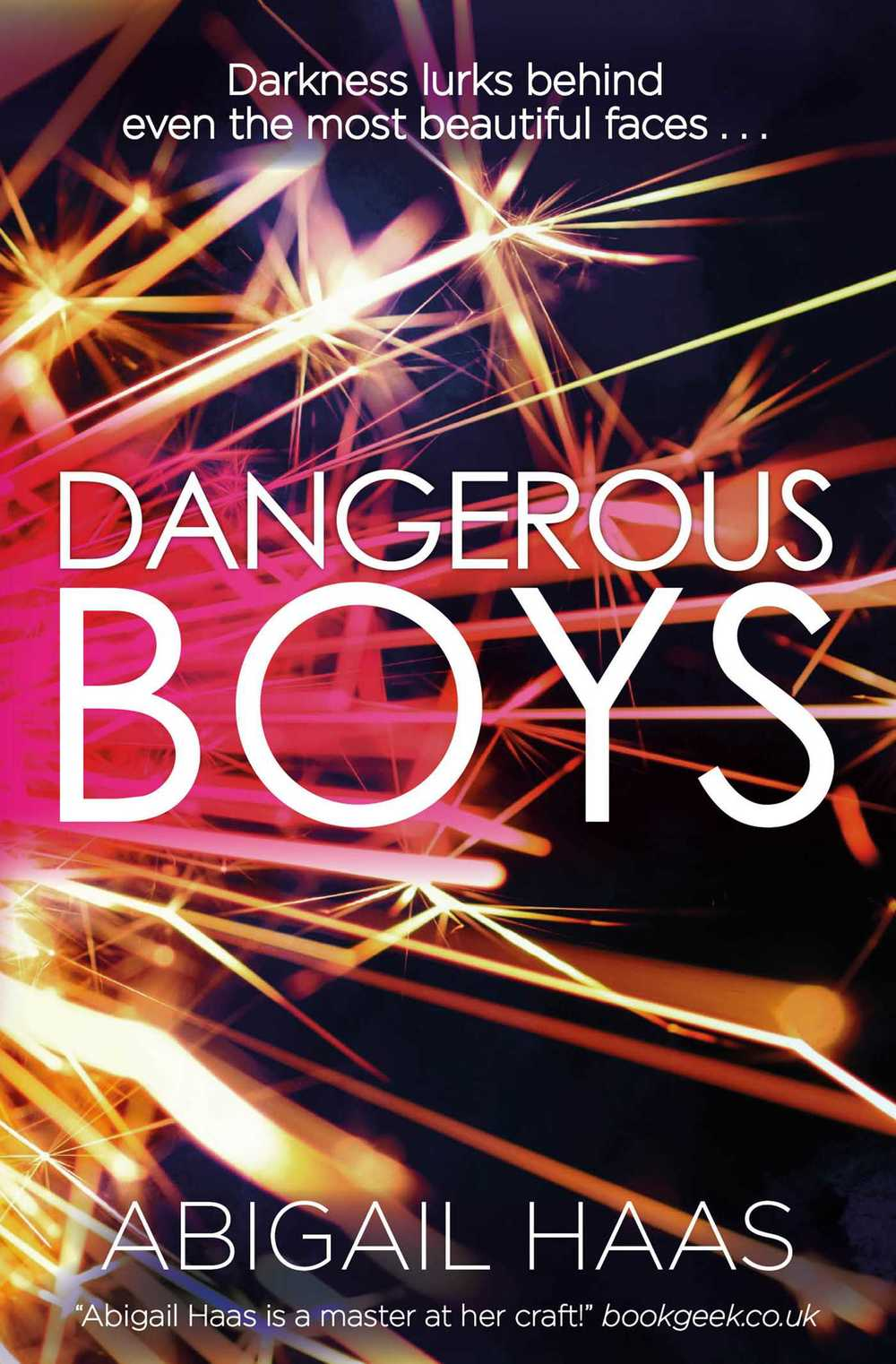 Dangerous Boys by Abigail Haas Review | Amazon | Goodreads