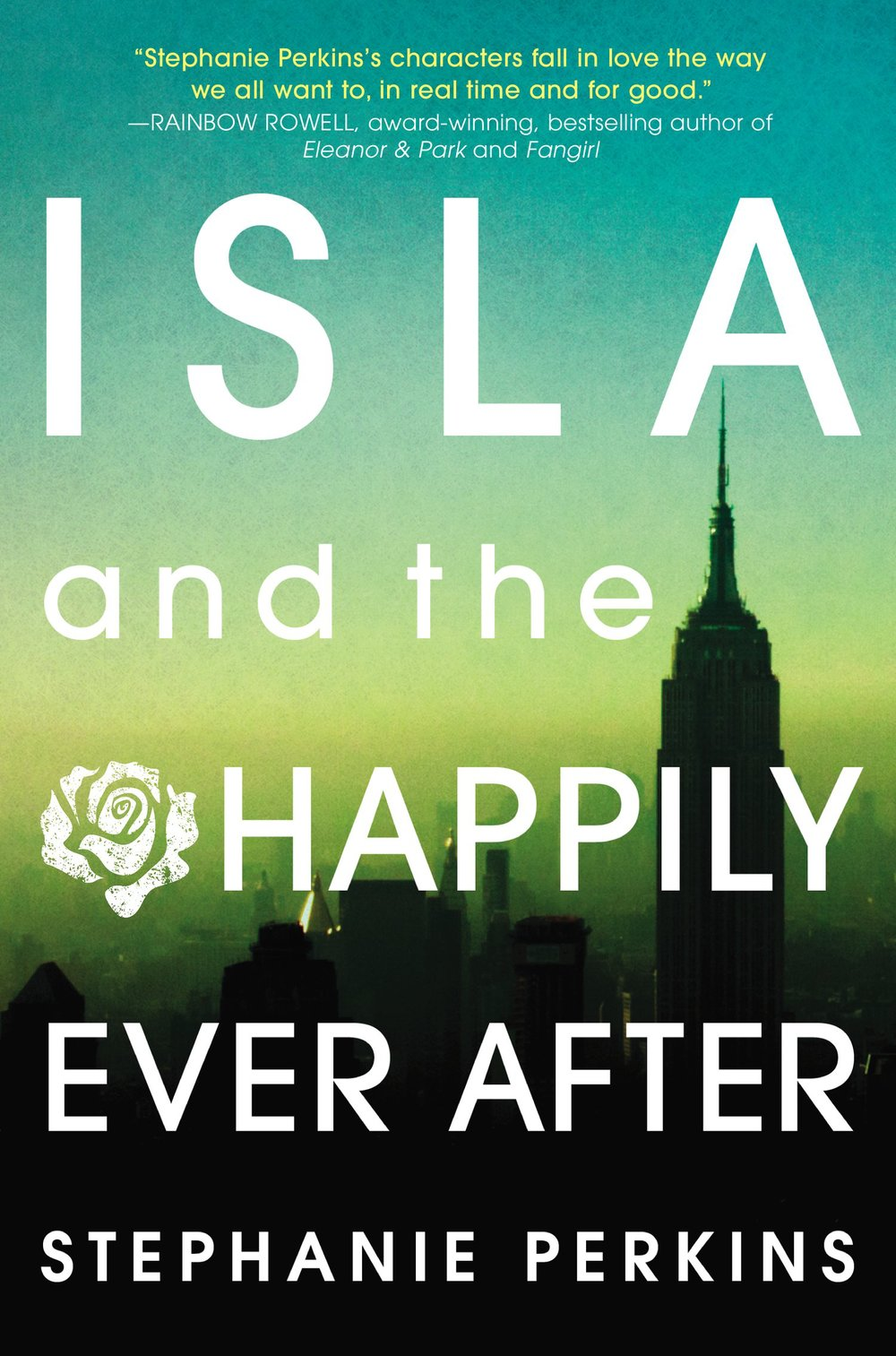 Isla & the Happily Ever After by Stephanie Perkins Amazon | Goodreads
