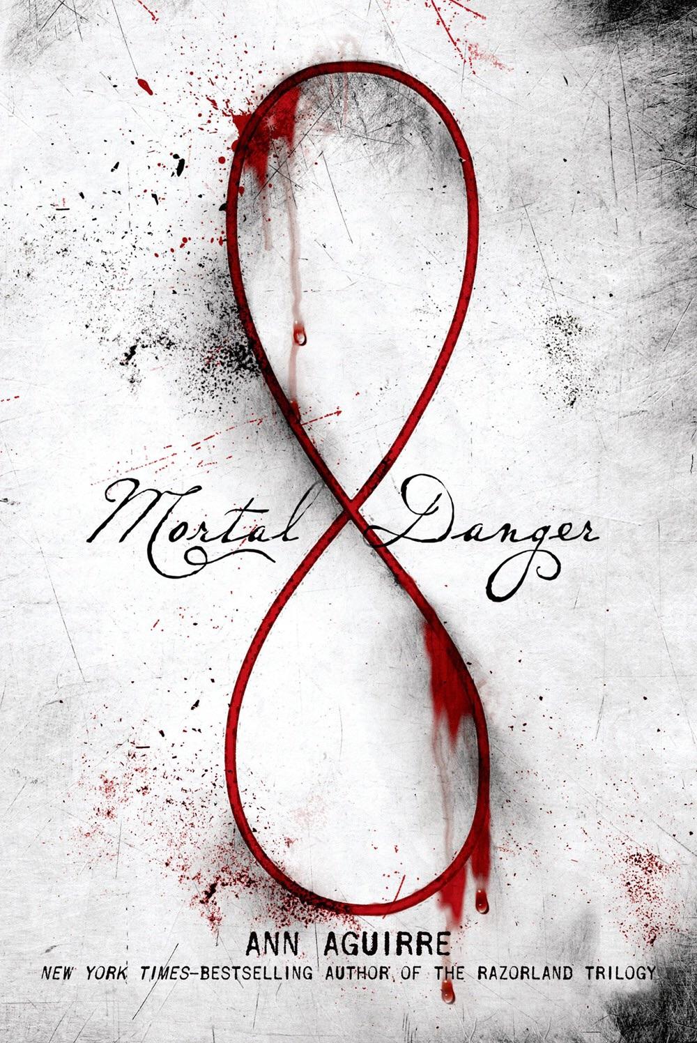 Mortal Danger by Ann Aguirre on Clear Eyes, Full Shelves