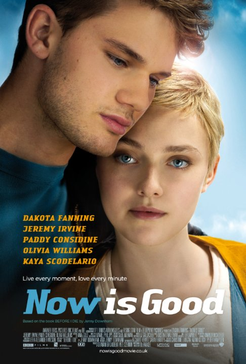 Now Is Good - A Movie Based on Before I Die by Jenny Downham