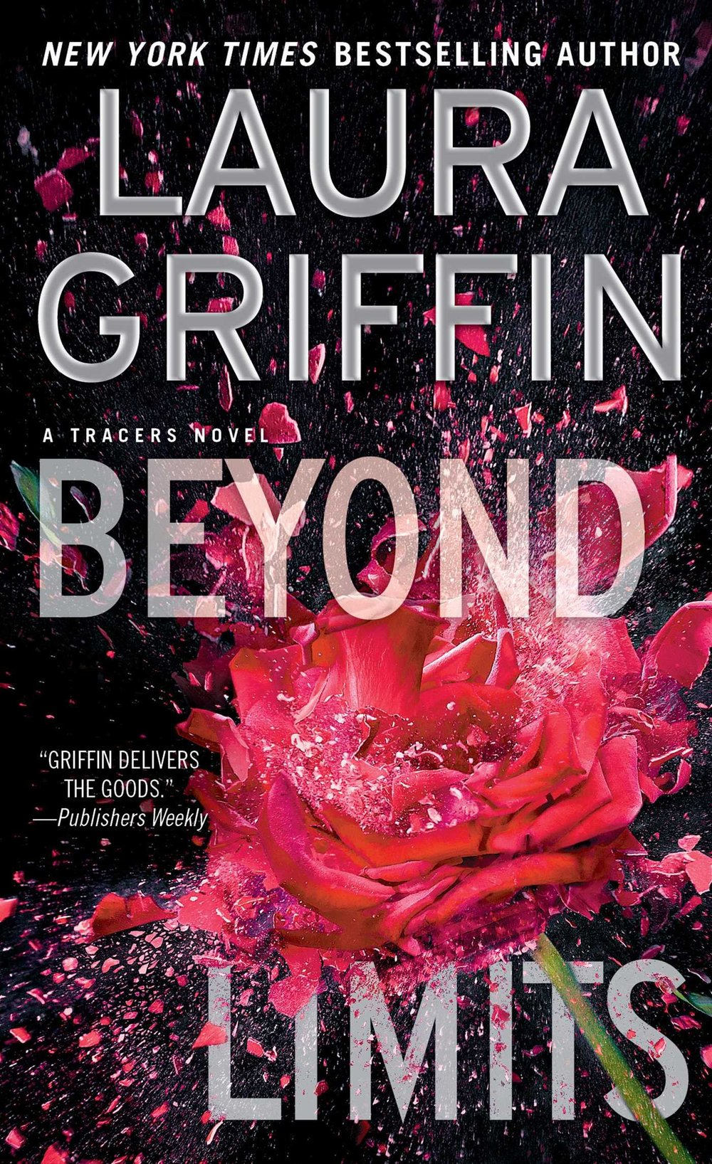 Beyond Limits by Laura Griffin | Clear Eyes, Full Shelves