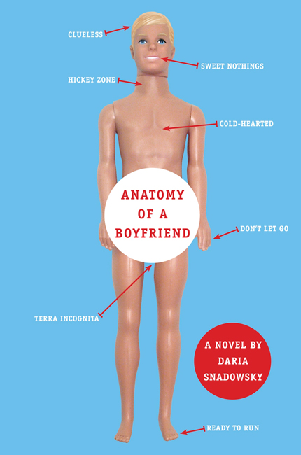Anatomy of a Boyfriend by Daria Snadowsky | Clear Eyes, Full Shelves
