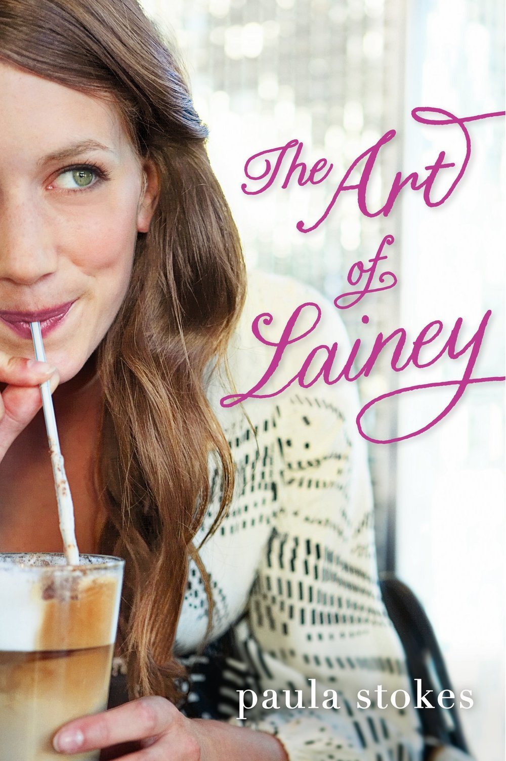 The Art of Lainey by Paula Stokes | Clear Eyes, Full Shelves