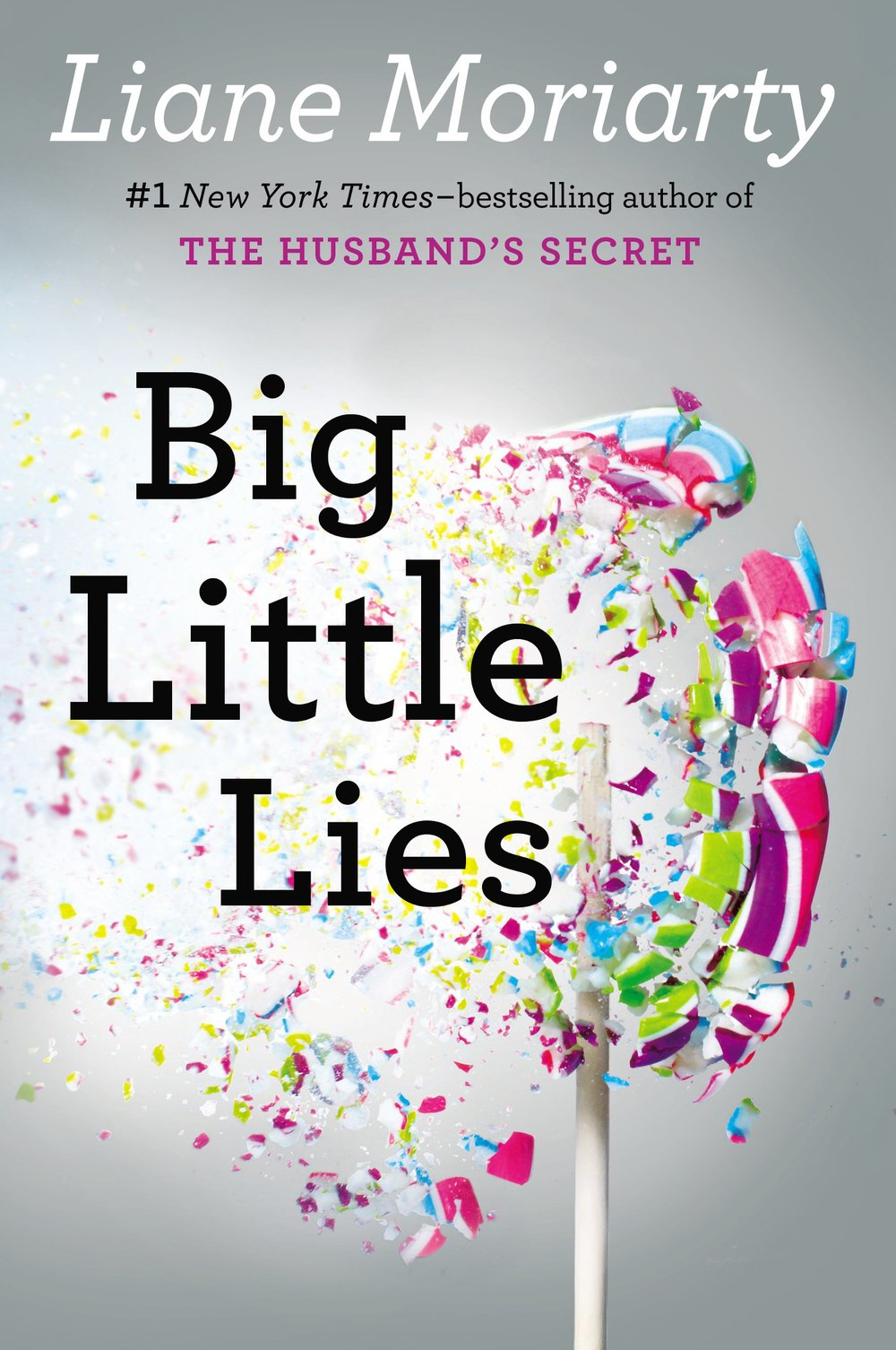Big Little Lies by Liane Moriarty | Clear Eyes, Full Shelves