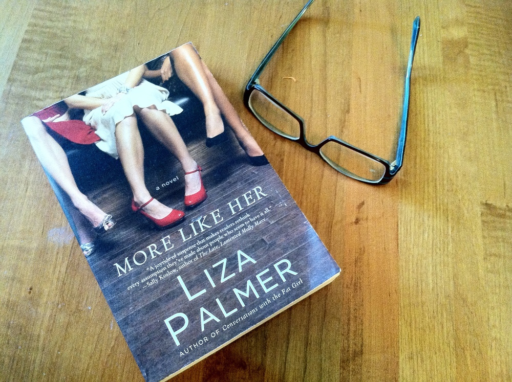 More Like Her by Liza Palmer | Clear Eyes, Full Shelves
