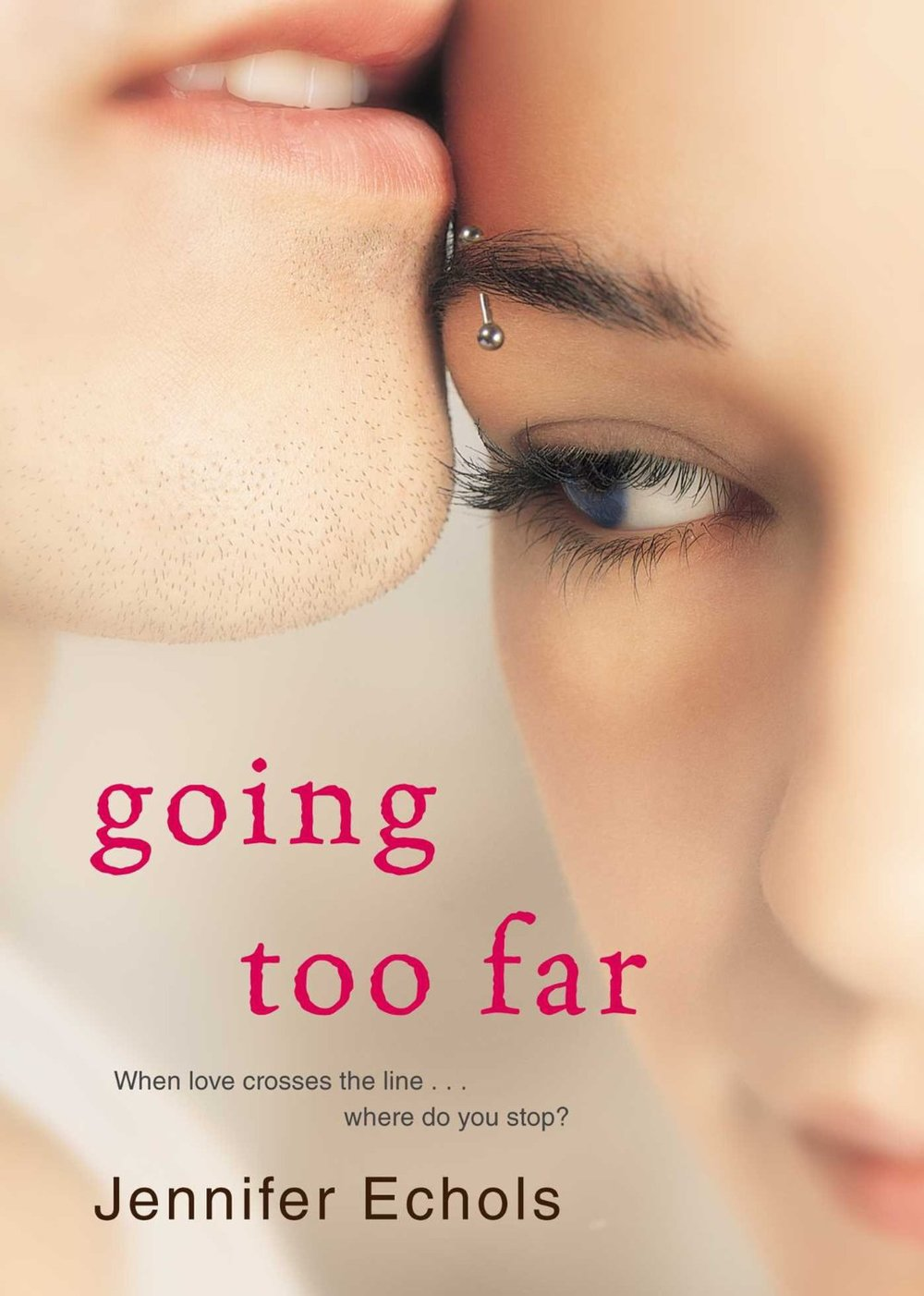 Going Too Far by Jennifer Echols | Clear Eyes, Full Shelves