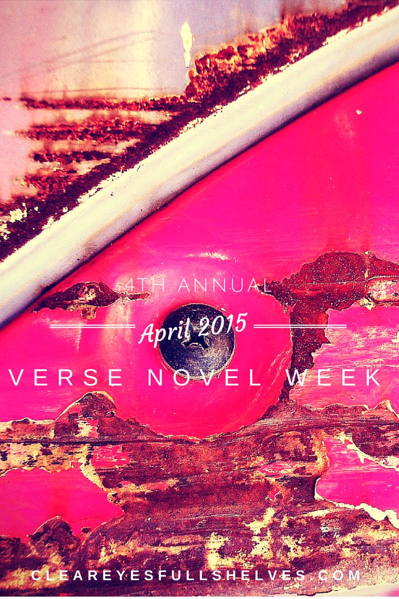 Join Clear Eyes, Full Shelves in celebrating novels in verse!
