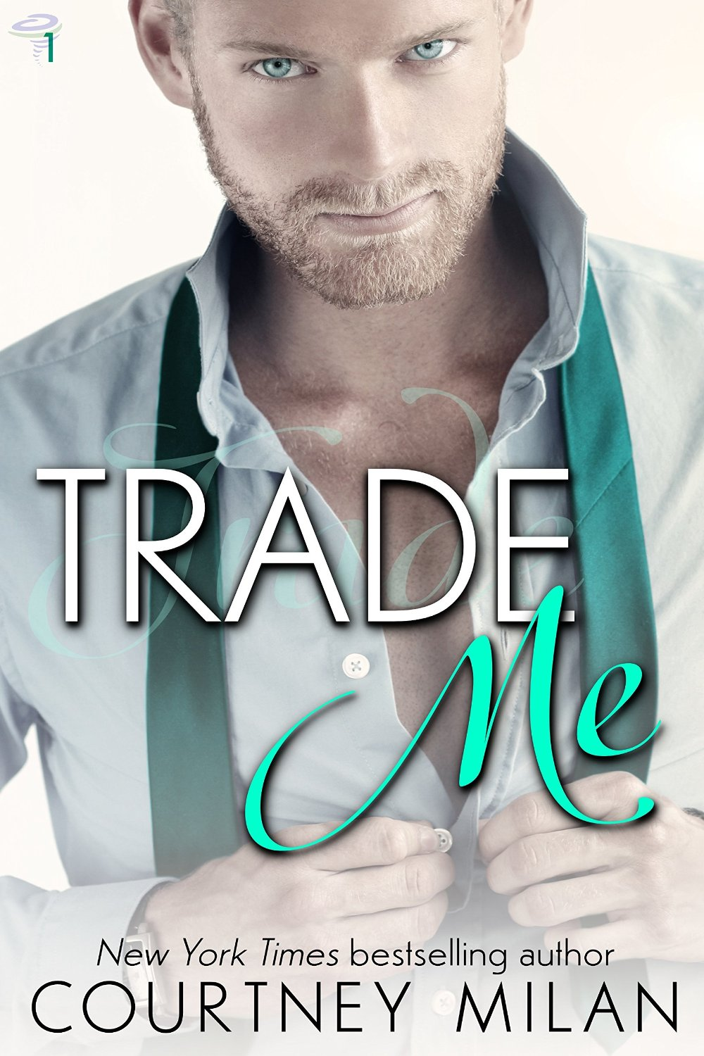 Trade Me by Courtney Milan | Clear Eyes, Full Shelves