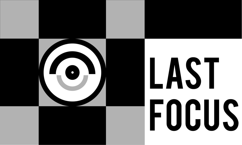 Last Focus
