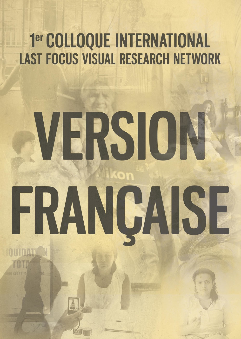 Version française - Colloque International Last Focus VRN