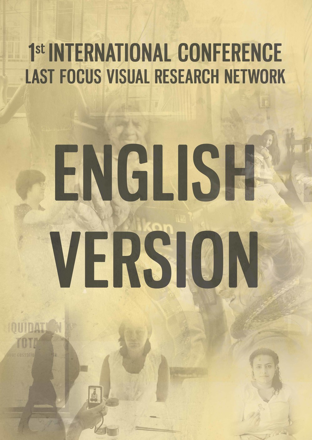 EN - 1st International Conference Last Focus Visual Research Network