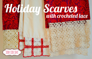 Holiday Scarves with crocheted lace