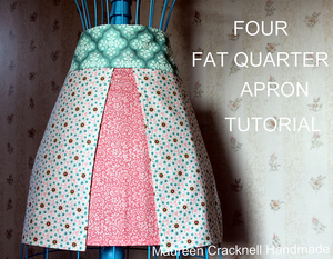 Fat Quarter Apron Tutorial by Maureen Cracknell