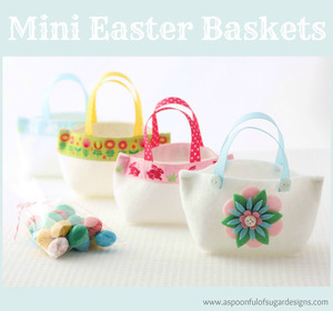 Mini Easter Baskets by A Spoonful of Sugar Designs