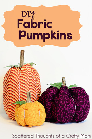 Fabric Pumpkins from Scattered thoughts of a Crafty Mom