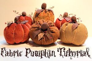 Fall Fabric Pumpkins by The Cottage Mama