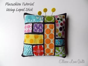 Scrappy Pincushion Using Lapel Stick by Ellison Lane
