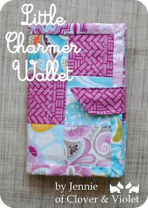 Little Charmer Wallet Tutorial by Clover & Violet