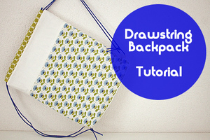 Drawstring backpack tutorial by Happy In Red