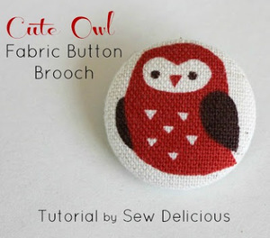 Cute Owl Fabric Button Brooch by Sew Delicious