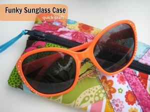 Funky Sunglass Case by The Sewing Loft