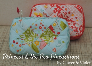 Princess & The Pea Pincushions by Clover & Violet