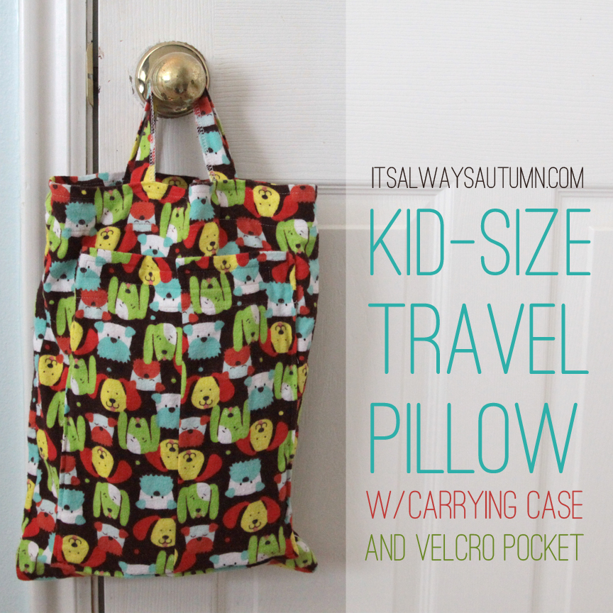 Kid Sized Travel Pillow by It's Always Autumn