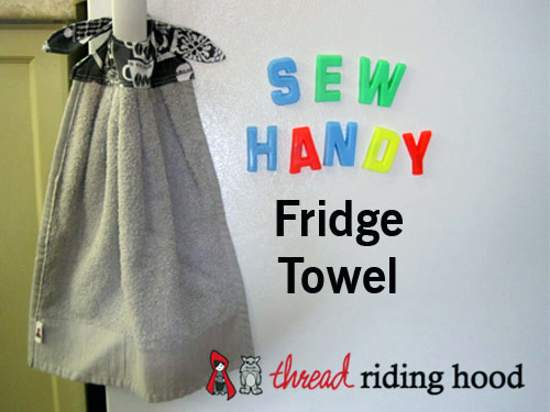 Sew Handy Fridge Towel by Thread Riding Hood