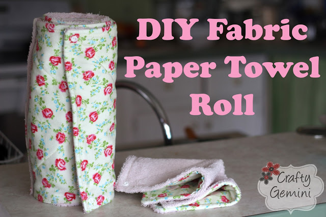 Fabric Paper Towel Roll by Crafty Gemini