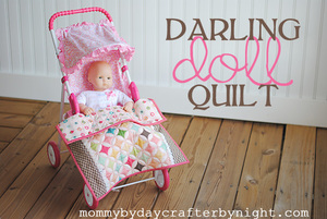 Darling Doll Quilt by Mommy by Day Crafter by Night