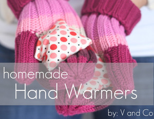 Homemade Hand Warmers by V and Co