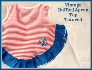 Vintage Ruffled Apron Top Tutorial by Cass Can Sew