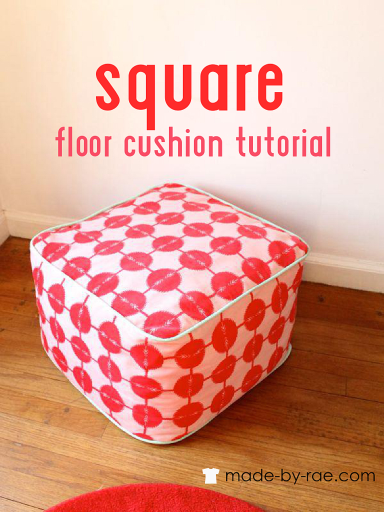 Square Floor Cushion Tutorial from Made By Rae