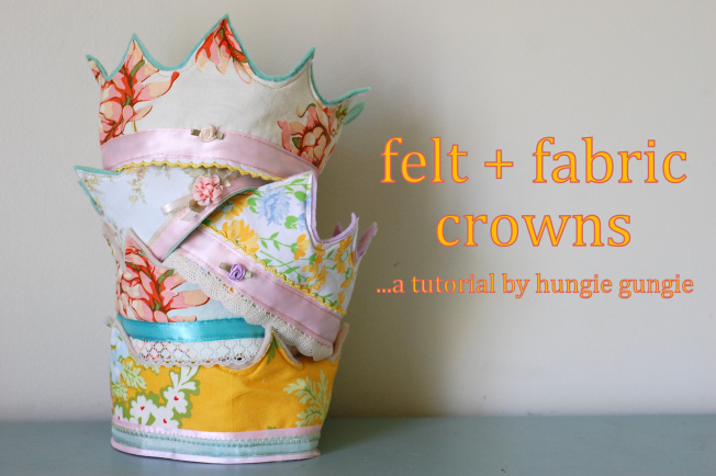 Felt and Fabric Crowns from Hungie Bungie