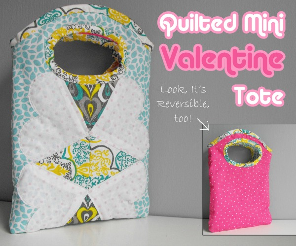 Quilted Mini Valentine Tote fron The sewing Loft