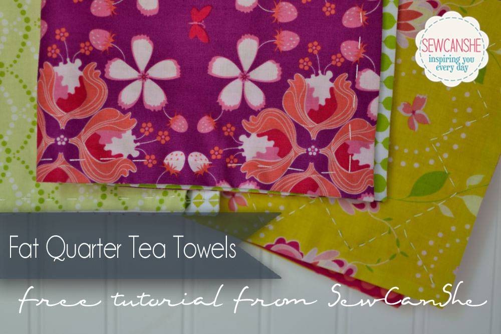 Book Cover Sewing Quarters : Easy fat quarter tea towels new tutorial — sewcanshe